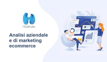 Analisi aziendale e di marketing ecommerce