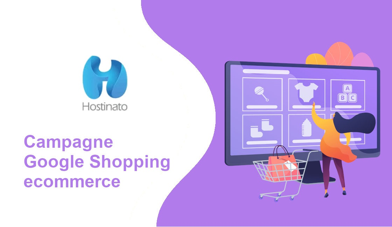 campagne Google Shopping ecommerce