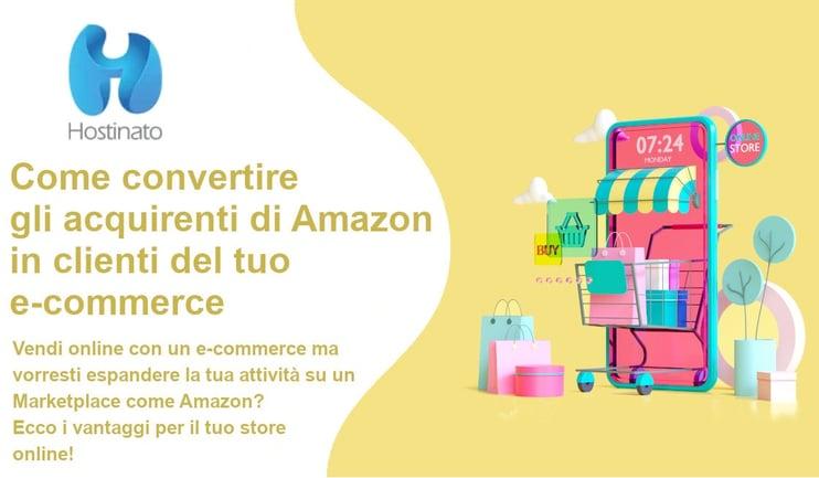 convertire acquirenti amazon in clienti e-commerce