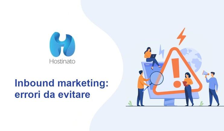 Inbound Marketing errori da evitare