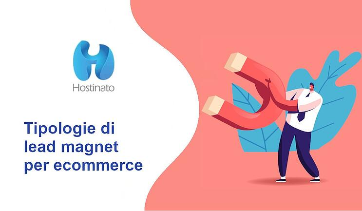 Tipologie di lead magnet per ecommerce