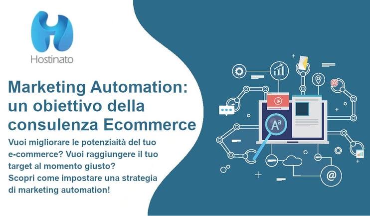 Marketing Automation un obiettivo della consulenza E-commerce