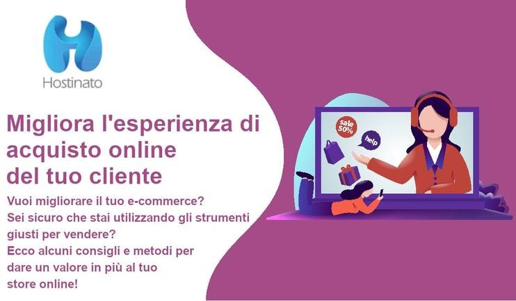 Migliora l'esperienza di acquisto online del tuo cliente