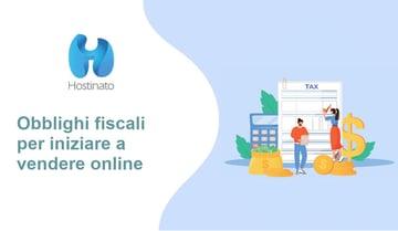 obblighi fiscali per iniziare a vendere online