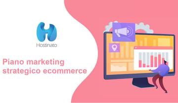 piano marketing strategico ecommerce