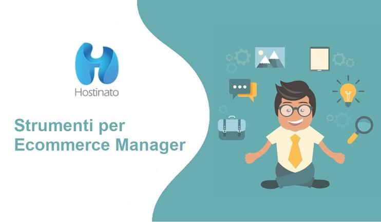 strumenti per Ecommerce Manager