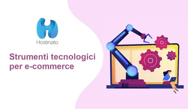 strumenti tecnologici per e-commerce