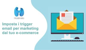 trigger per email marketing ecommerce