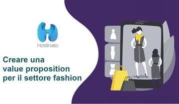 Creare una value proposition per il settore fashion