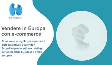 Vendere in Europa con un e-commerce: come funziona?