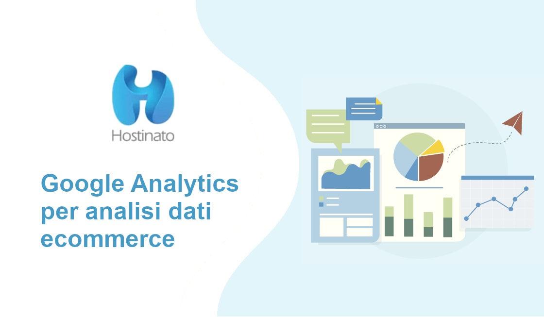 Google Analytics per analisi dati ecommerce