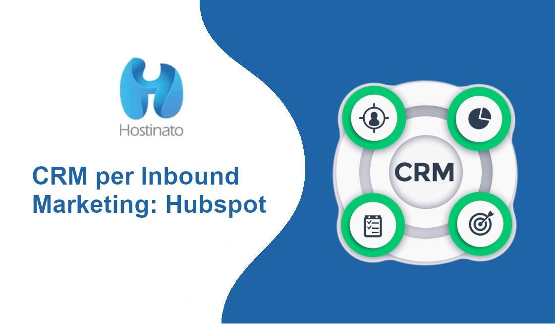 Un CRM per Inbound Marketing Hubspot