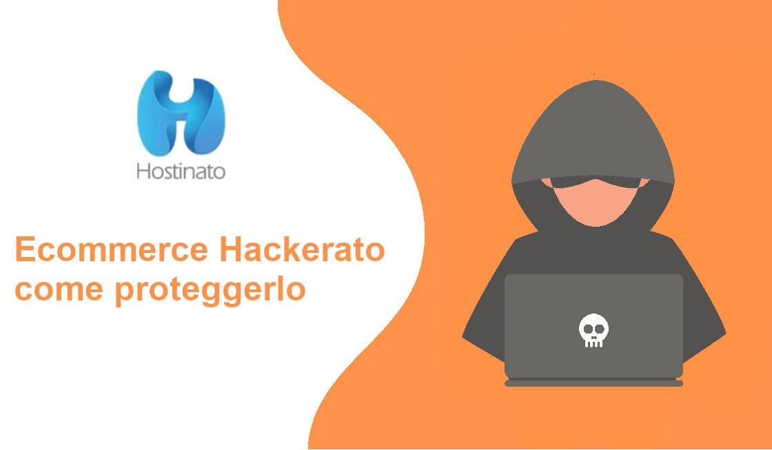 ecommerce hackerato come proteggerlo