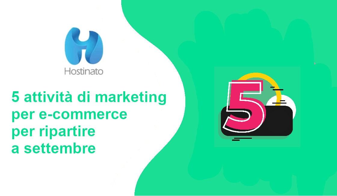 5 attività di marketing e-commerce per ripartire a settembre